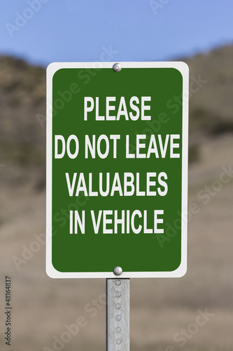 Do Not Leave Valuables in Vehicle Sign