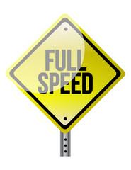 Full speed ahead sign