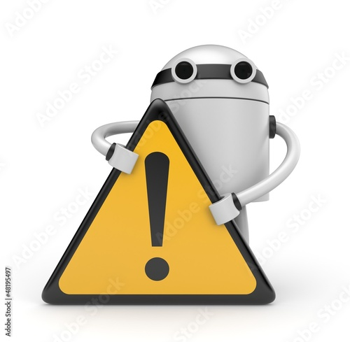 Robot with Warning sign