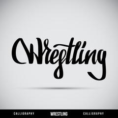 Wrestling hand lettering - handmade calligraphy