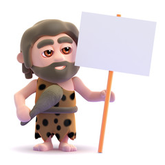 Caveman has a placard