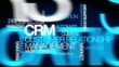 CRM: Customer relationship management word tag cloud animation