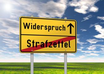 """Ortsschild """"Widerspruch / Strafzettel"""""""