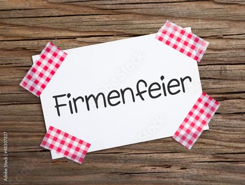 Klebestreifenzettel auf Holz FIRMENFEIER!