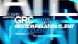 GRC: gestion relation client nuage de mots animation