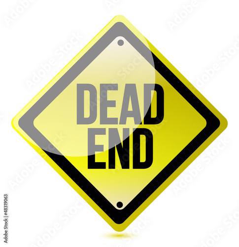 warning sign with the words Dead End