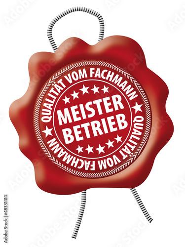 Meisterbetrieb - Qualität vom Fachmann - Siegel