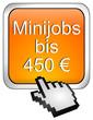 Minijob bis 450 Euro Button mit Cursor