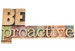 be proactive in wood type