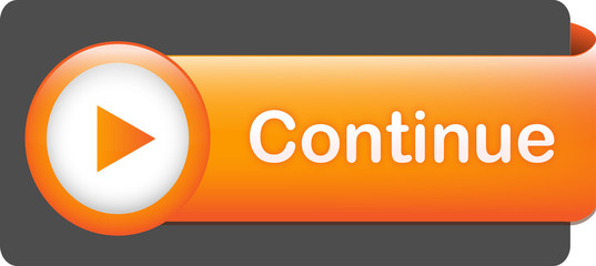 """CONTINUE"" Web Button (click here submit next accept confirm)"