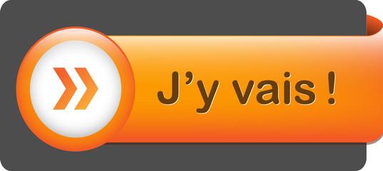 """Bouton Web """"J'Y VAIS"""" (s'inscrire j'en profite go cliquer ici)"""