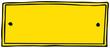 gelbes Schild - Vorlage...