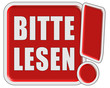 !-Schild rot quad BITTE LESEN