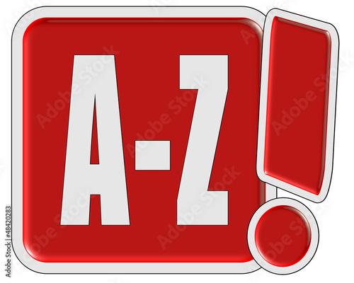 !-Schild rot quad A-Z