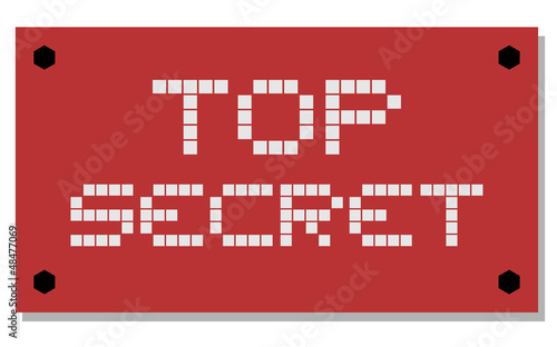 Top secret sign