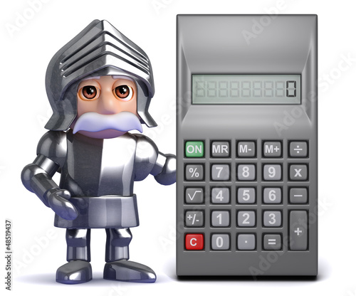 Knight stands ready to calculate the bill