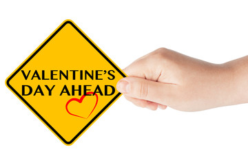 Valentine's Day Ahead Sign