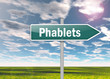 """Signpost """"Phablets"""""""