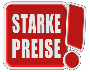 !-Schild rot quad STARKE PREISE