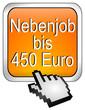 Nebenjob bis 450 Euro Button mit Cursor
