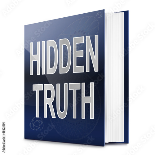 Hidden truth.