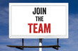 Join The Team Billboard Sign