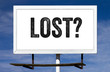 Lost? Billboard Sign