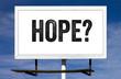 Hope Billboard Sign