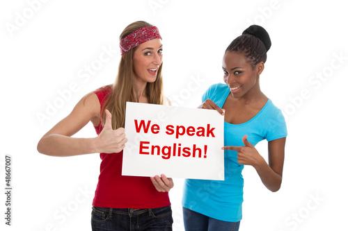 We speak English - Zwei Frauen isoliert