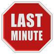 Stopschild rot LAST MINUTE