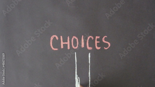 Choices Chalk Drawing