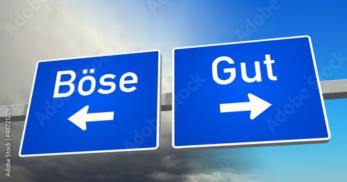Gut oder Böse?