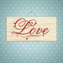 Love Script on Wood
