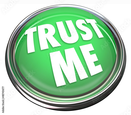 Trust Me Round Green Button Honest Trustworthy Reputation