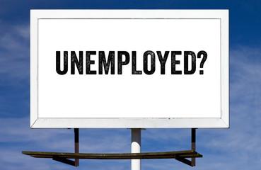 Unemployed Billboard