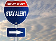 Stay alert road sign