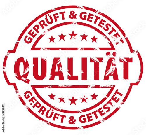 Qualität - geprüft und getestet