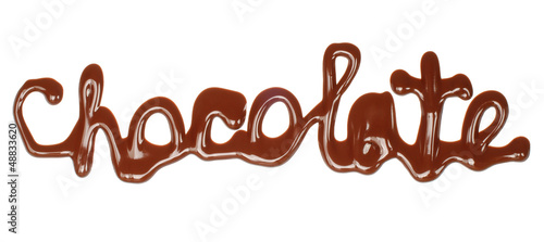 Chocolate word made of liquid chocolate on white background .