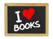I love books auf einer Schiefertafel