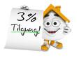 Kleines 3D Haus Orange - 3 Prozent Tilgung