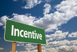 Incentive Green Road Sign poster