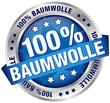 """Button Banner """"100% Baumwolle"""" blau/silber"""