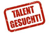 Grunge Stempel rot TALENT GESUCHT! poster