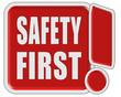 !-Schild rot quad SAFETY FIRST