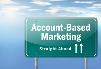 "Highway Signpost ""Account-Based Marketing"""