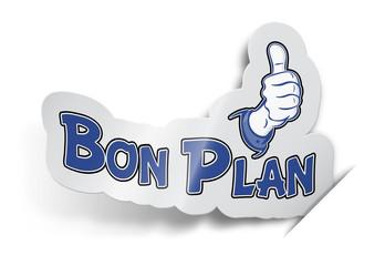 """Etiquette """"Bon Plan"""""""