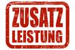 Grunge Stempel rot ZUSATZ LEISTUNG