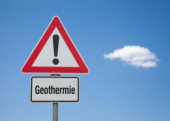 Achtung Schild mit Wolke GEOTHERMIE