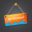 on vacation hanging sign