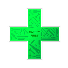 Cross mark for safety first sign